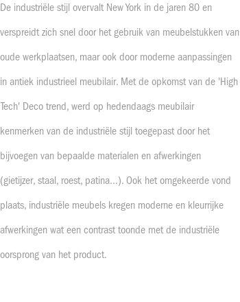 Industriële stijl 'High Tech'